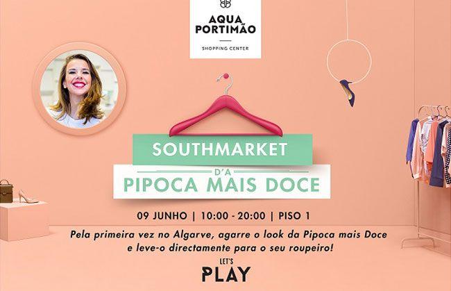 Southmarket d'a Pipoca Mais Doce no Aqua Portimão